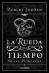 Nueva primavera (La Rueda del Tiempo, #0) - Robert Jordan, Mila López
