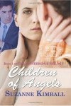 Children of Angels (The Stonebridge Trilogy, #1) - Suzanne Kimball