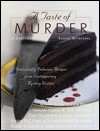 A Taste of Murder: Diabolically Delicious Recipes from Contemporary Mystery Writers - Jo Grossman, Robert Weibezahl