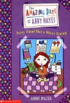 Every Cloud Has a Silver Lining (Amazing Days of Abby Hayes, #1) - Anne Mazer, Monica Gesue