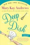 Deep Dish: A Novel - Mary Kay Andrews