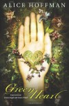 Green Heart - Alice Hoffman