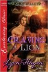 Craving a Lion [Pride Valley 2] (Siren Publishing Everlasting Classic ManLove) - Lynn Hagen