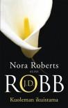 Kuoleman ikuistama - J.D. Robb