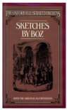Sketches by Boz (The Oxford Illustrated Dickens) - Charles Dickens