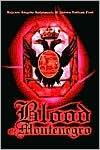 Blood of Montenegro - Bajram Angelo Koljenovic, James Nathan Post