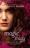 Magic Study (Study #2) - Maria V. Snyder