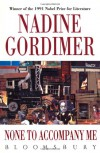 None To Accompany Me - Nadine Gordimer