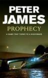 Prophecy - Peter James