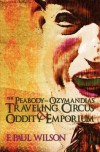 The Peabody- Ozymandias Traveling Circus & Oddity Emporium - F. Paul Wilson
