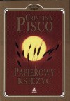 Papierowy księżyc - Cristina Pisco