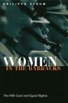 Women in the Barracks (PB) - Philippa Strum