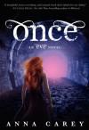 Once  - Anna Carey