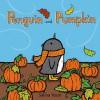 Penguin and Pumpkin - Salina Yoon