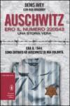 Auschwitz. Ero il numero 220543 - Denis Avey;Rob Broomby