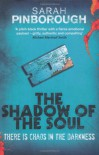 The Shadow of the Soul - Sarah Pinborough