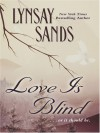 Love Is Blind - Lynsay Sands