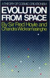 Evolution from Space - Fred Hoyle, Chandra Wickramasinghe