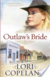 Outlaw's Bride - Lori Copeland