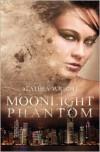 Moonlight Phantom - Alathea Wright