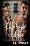 Courage to Love - L.L. Brooks