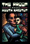 The Proof - Agota Kristof