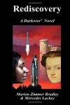Rediscovery: A Novel of Darkover(r) - Marion Zimmer Bradley, Mercedes Lackey