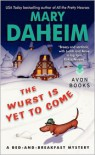 The Wurst Is Yet to Come - Mary Daheim