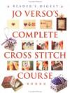 Jo Verso's Complete Cross Stitch Course - Jo Verso