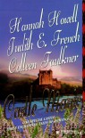 Castle Magic - Hannah Howell, Judith E. French, Colleen Faulkner
