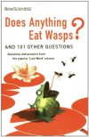 Does Anything Eat Wasps?: And 101 Other Questions - New Scientist, Mick O'Hare