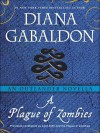 A Plague of Zombies - Diana Gabaldon
