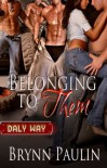 Belonging to Them - Brynn Paulin