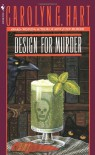Design for Murder - Carolyn G. Hart