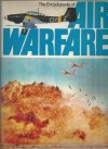 The Encyclopedia Of Air Warfare - Christopher Chant, John F. Davis, Richard Humble, Donald G.F.W. Macintyre, Bill Gunston, Ian Parsons