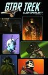Star Trek: Alien Spotlight - Andrew Steven Harris, James Patrick, John Byrne