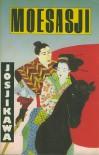 Moesasji - Eiji Yoshikawa