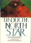 Under the North Star - Ted Hughes