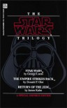 The Star Wars Trilogy: A New Hope/The Empire Strikes Back/Return of the Jedi (Classic Star Wars) - George Lucas, Donald F. Glut, James Kahn, Alan Dean Foster
