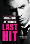Last Hit - Jessica Clare, Jen Frederick