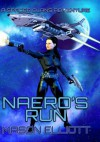 Naero's Run (A Spacer Clans Adventure) - Mason Elliott