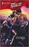 Does She Dare? (Harlequin Blaze Series #372) - Tawny Weber