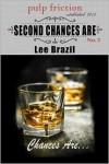 Second Chances Are - Lee Brazil
