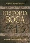 Historia Boga: 4000 lat dziejów Boga w judaizmie chrześcijaństwie i islamie - Karen Armstrong