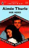 Her Hero (Four Winds) (Harlequin Intrigue) - Aimee Thurlo