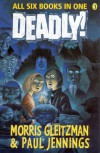 Deadly! - Morris Gleitzman, Paul Jennings