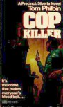 Cop Killer - Tom Philbin