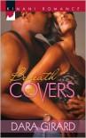 Beneath the Covers - Dara Girard