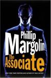 The Associate - Phillip Margolin