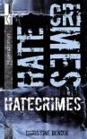 Hatecrimes - Christine Bendik